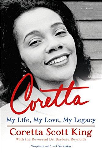 Coretta: My Life, My Love, My Legacy